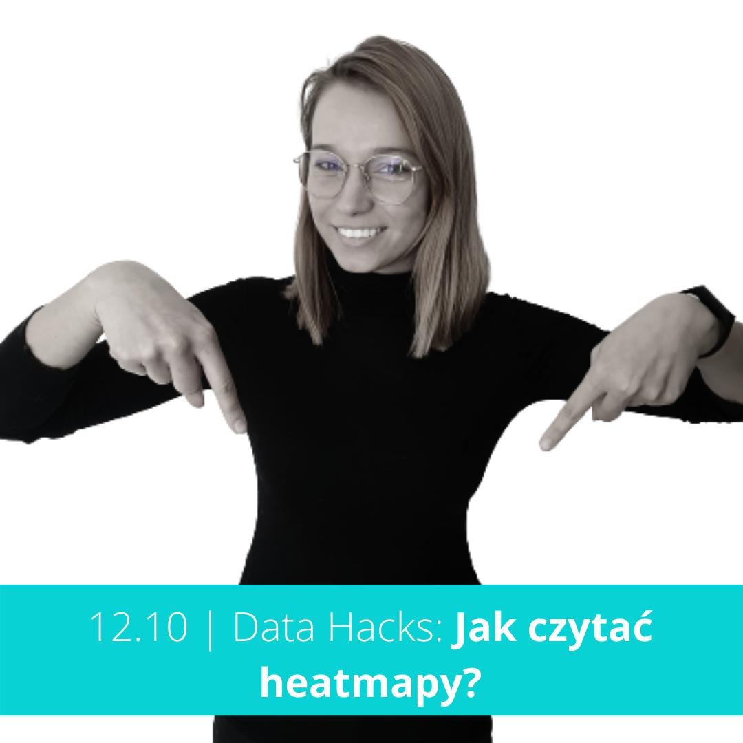 Data Hacks: Jak czytać heatmapy?